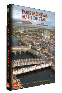 Paris Médiéval au fil de l'eau
